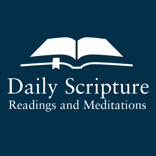 Daily Scripture Readings and Meditations