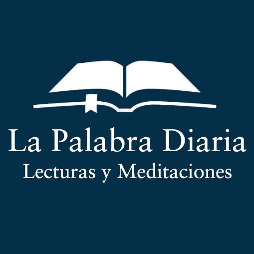 La Palabra Diaria Lecturas y Meditaciones